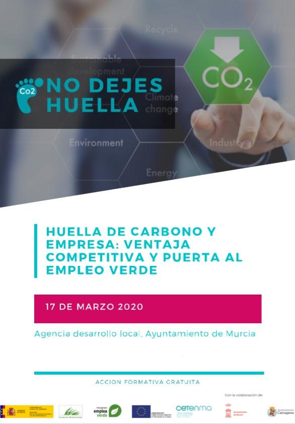 HUELLA DE CARBONO Y EMPRESA: VENTAJA COMPETITIVA Y PUERTA AL EMPLEO VERDE. Por recomendaciones sanitarias nos vemos obligados...