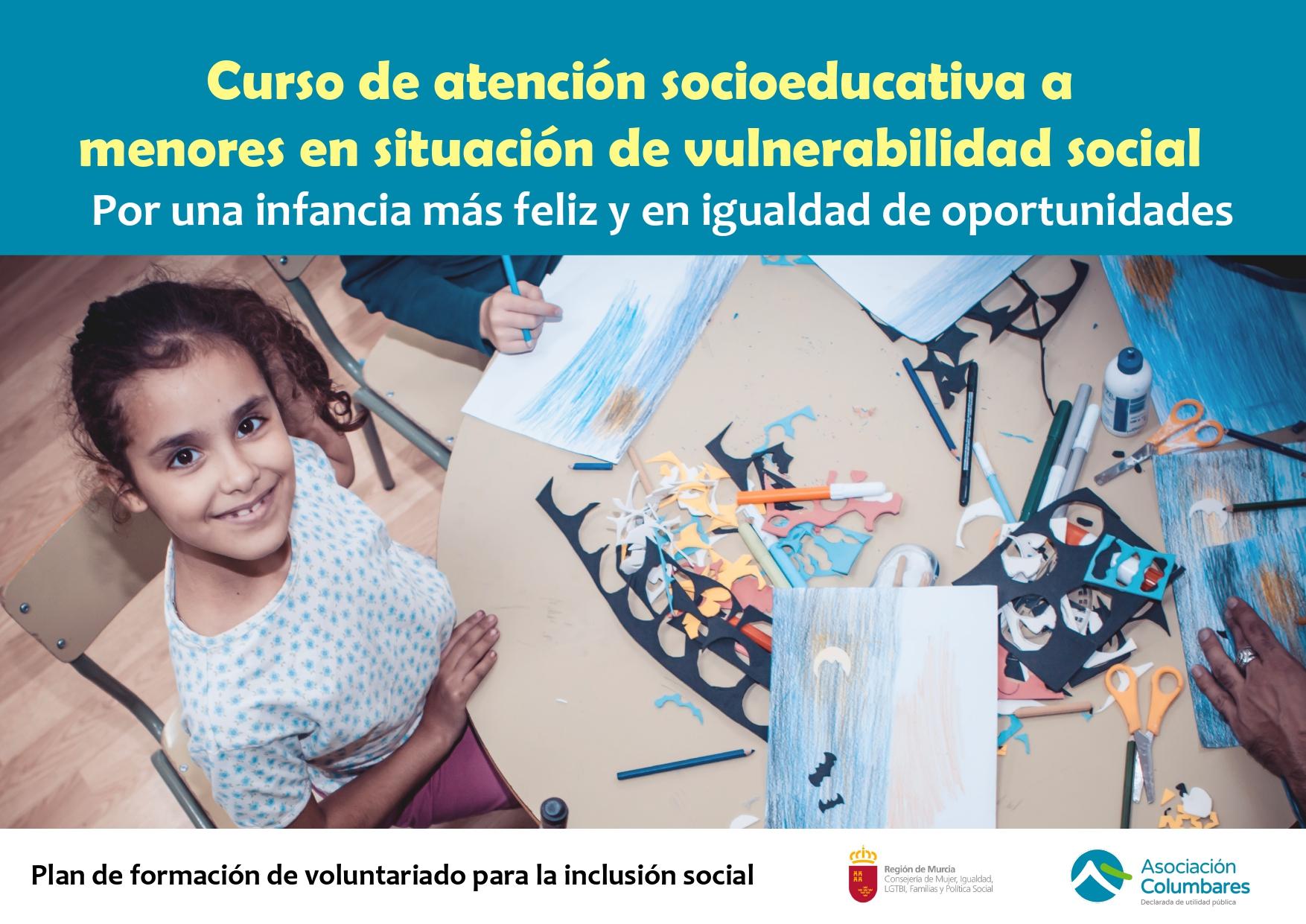 CURSO: ATENCIÓN SOCIO-EDUCATIVA A MENORES EN SITUACIÓN DE VULNERABILIDAD SOCIAL...