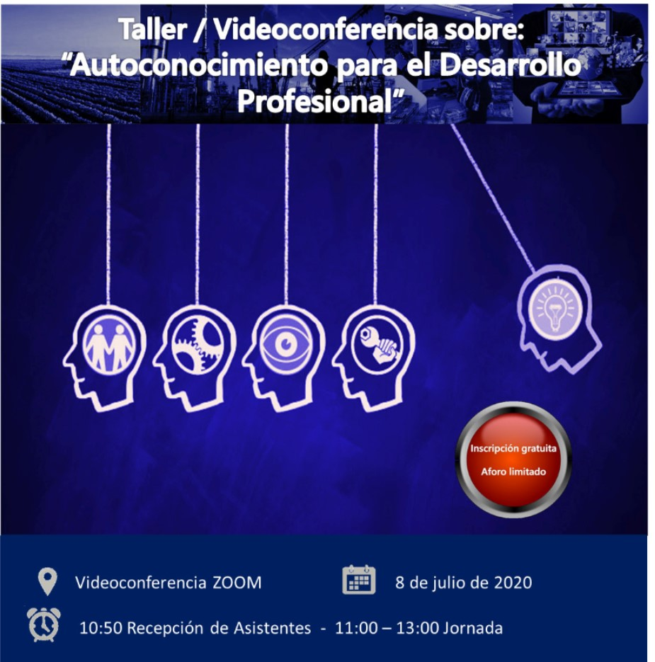 VIDEOCONFERENCIA. AUTOCONOCIMIENTO PARA EL DESARROLLO PROFESIONAL...