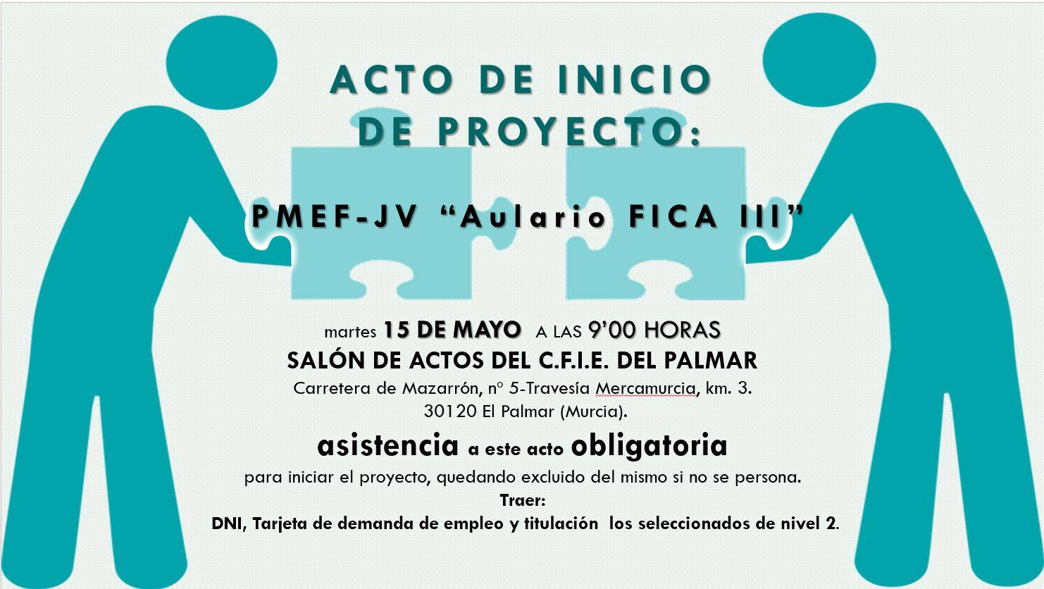 INICIO PROGRAMA MIXTO DE EMPLEO Y FORMACIÓN PARA JÓVENES (PMEF-JV)
