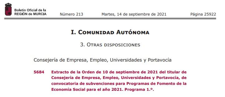 Subvenciones para Programas de fomento de la Economía Social de la Consejería de Empresa, Empleo, Universidades y Portavocía de la Región de Murcia.