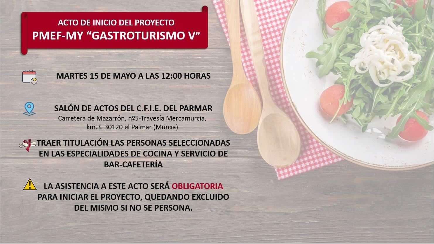 ACTO DE INICIO DEL PROYECTO PMEF-MY: GASTROTURISMO V....