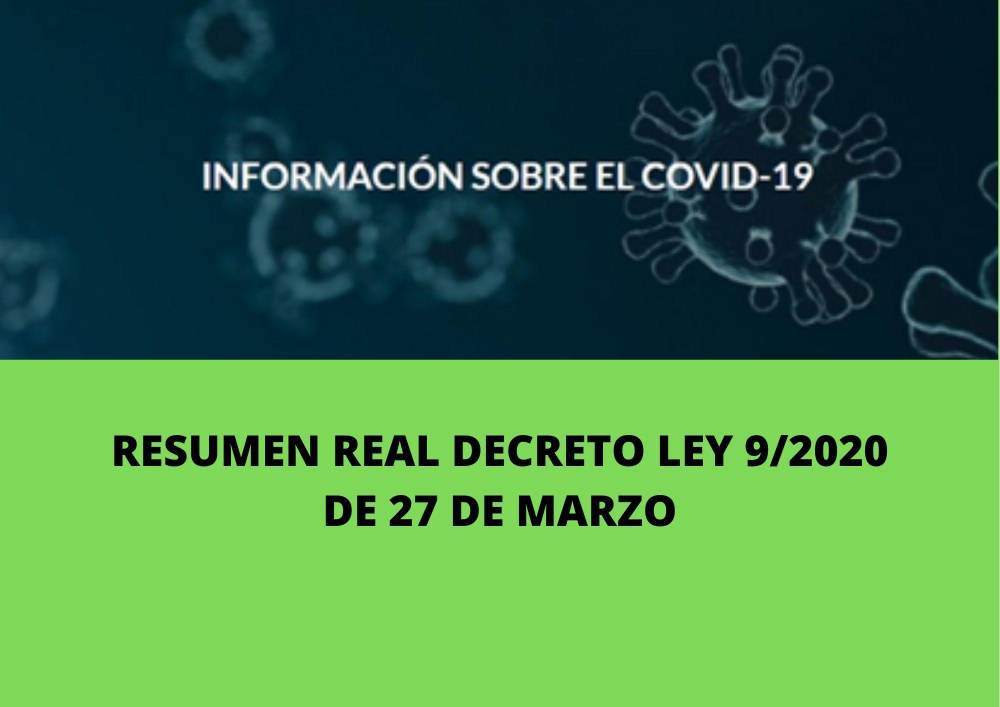 REAL DECRETO-LEY 9/2020, DE 27 DE MARZO, POR EL QUE SE ADOPTAN MEDIDAS COMPLEMENTARIAS, EN EL ÁMBITO LABORAL, PARA PALIAR LOS EFECTOS DERIVADOS DEL COVID-19