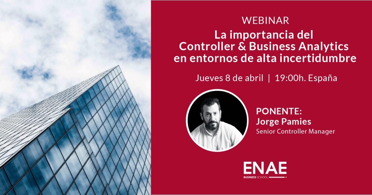 Webinar: La importancia del Controller & Business Analytics en entornos de alta incertidumbre