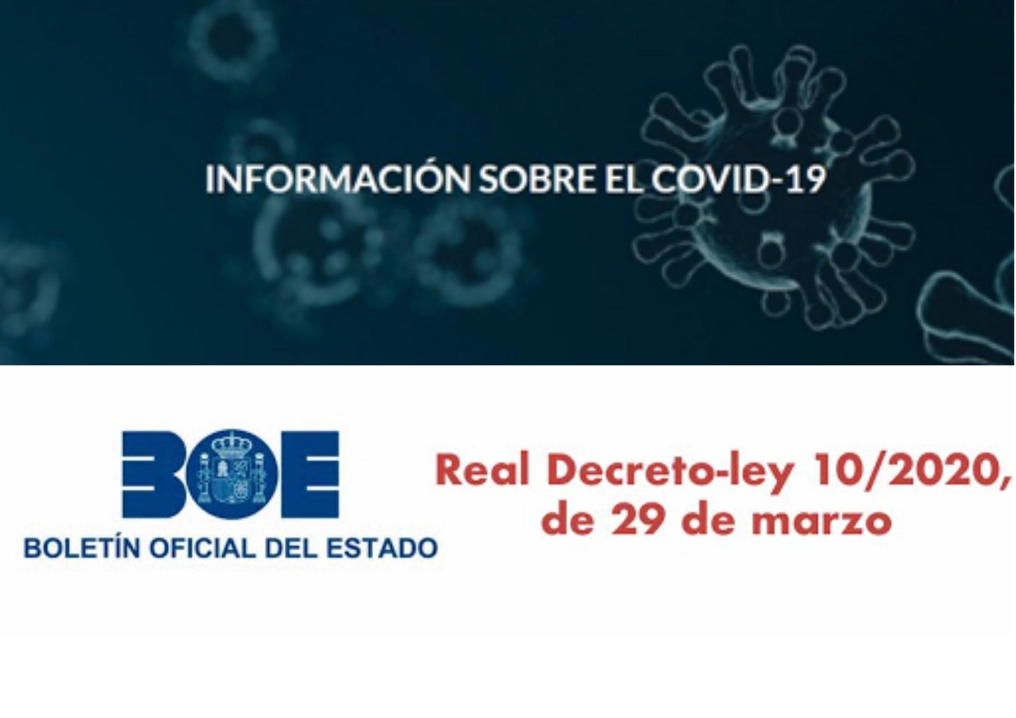 RESUMEN DEL REAL DECRETO-LEY 10/2020,  DE 29 DE MARZO