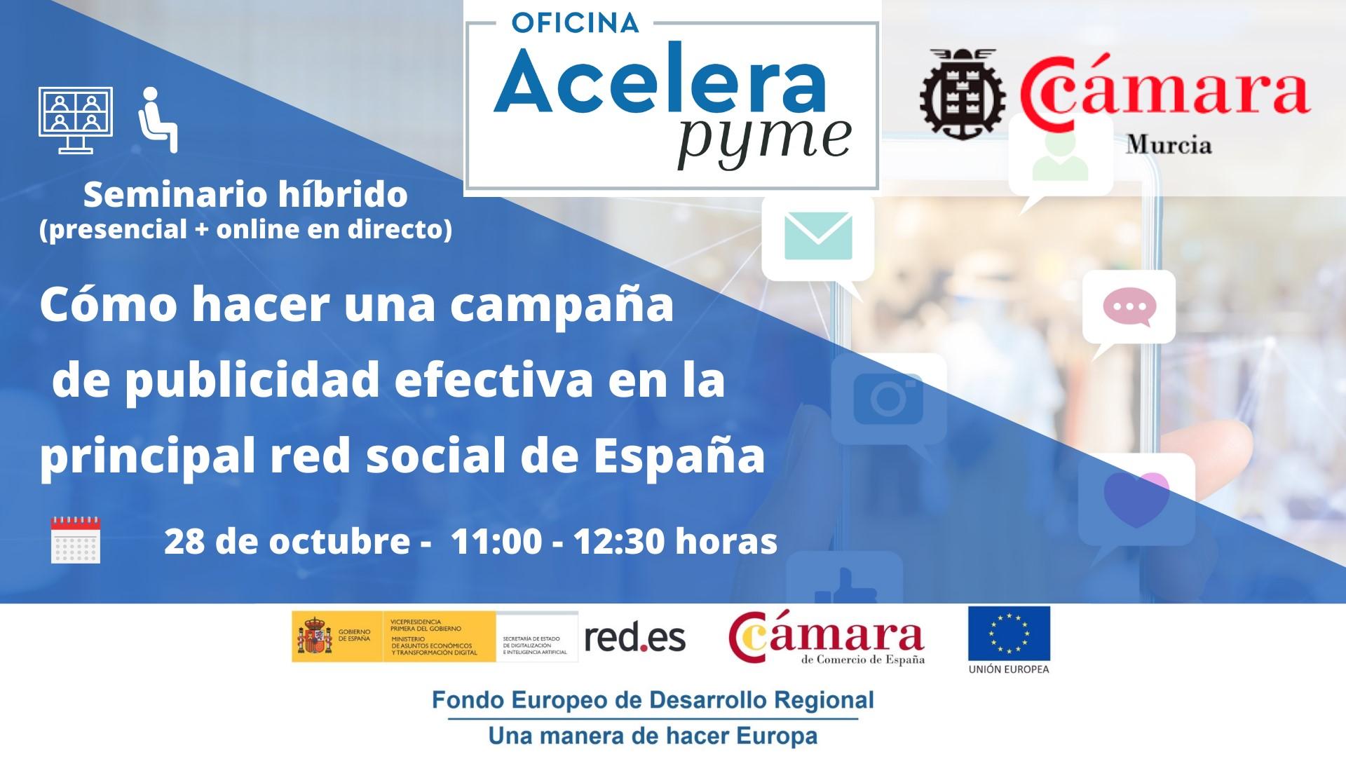 Seminario híbrido: Cómo hacer una campaña de publicidad efectiva en la principal red social de España - Presencial y/o online en directo -
