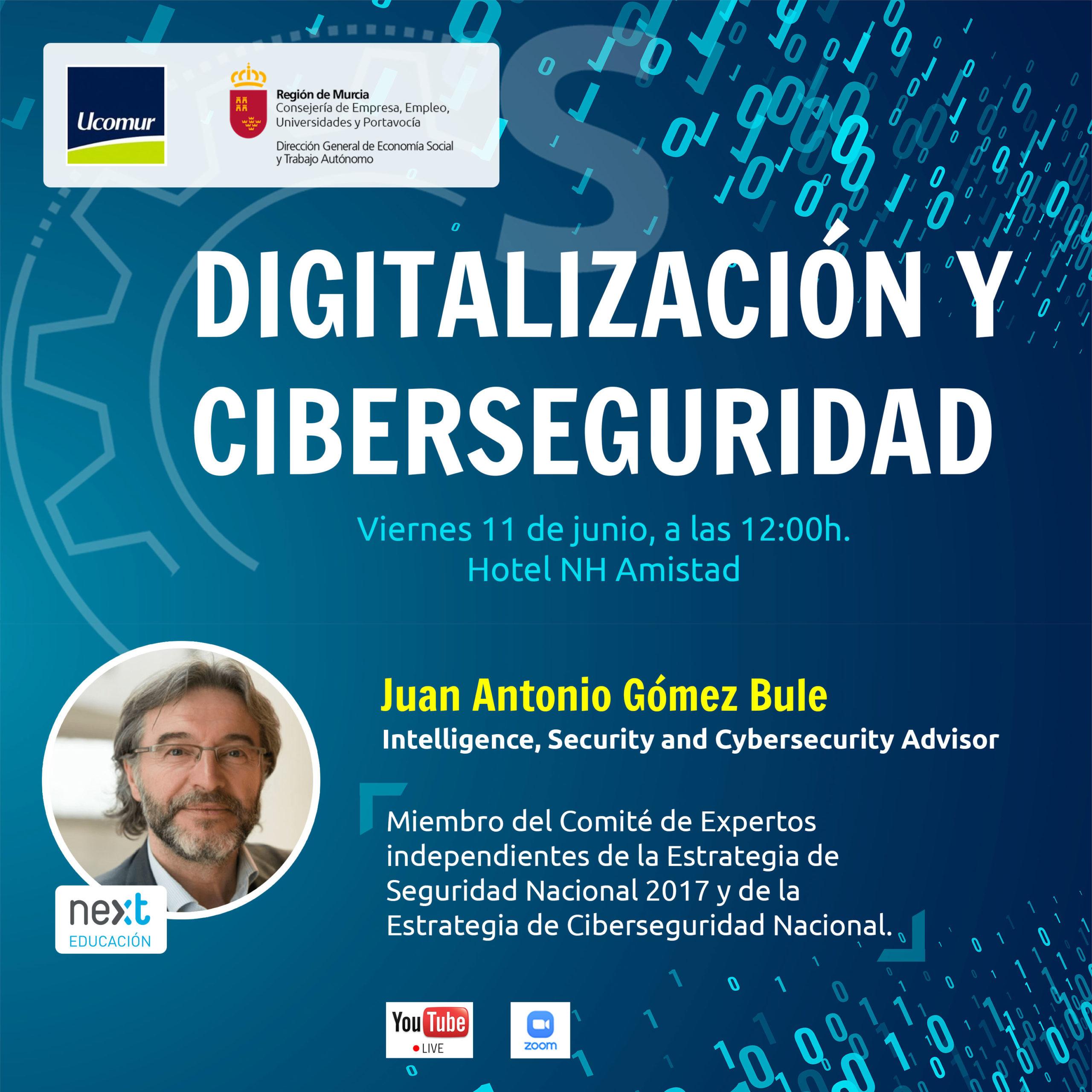 Webinar CIBERSEGURIDAD: Cómo abordar la digitalización y protegerse frente a ciberataques.