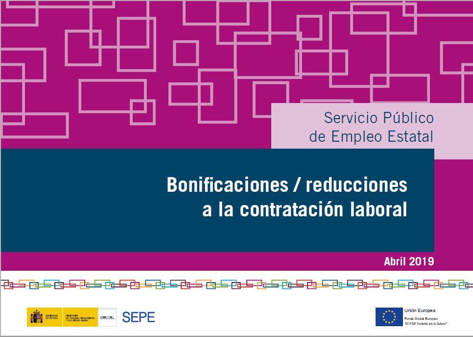 BONIFICACIONES/REDUCCIONES A LA CONTRATACIÓN LABORAL SEPE ABRIL 2019.