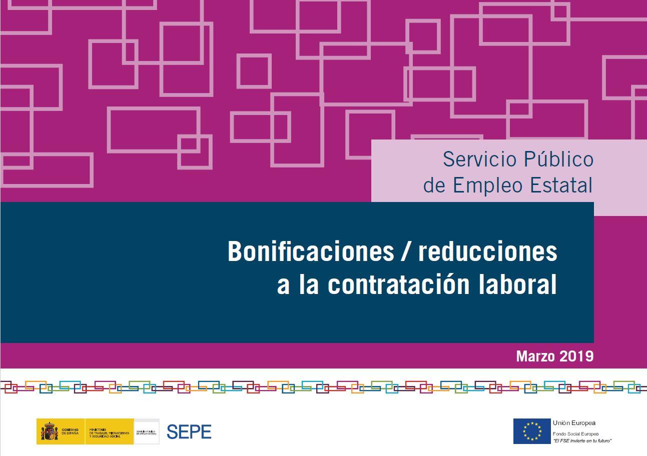 BONIFICACIONES /REDUCCIONES A LA CONTRATACIÓN LABORAL. SEPE , marzo de 2019
