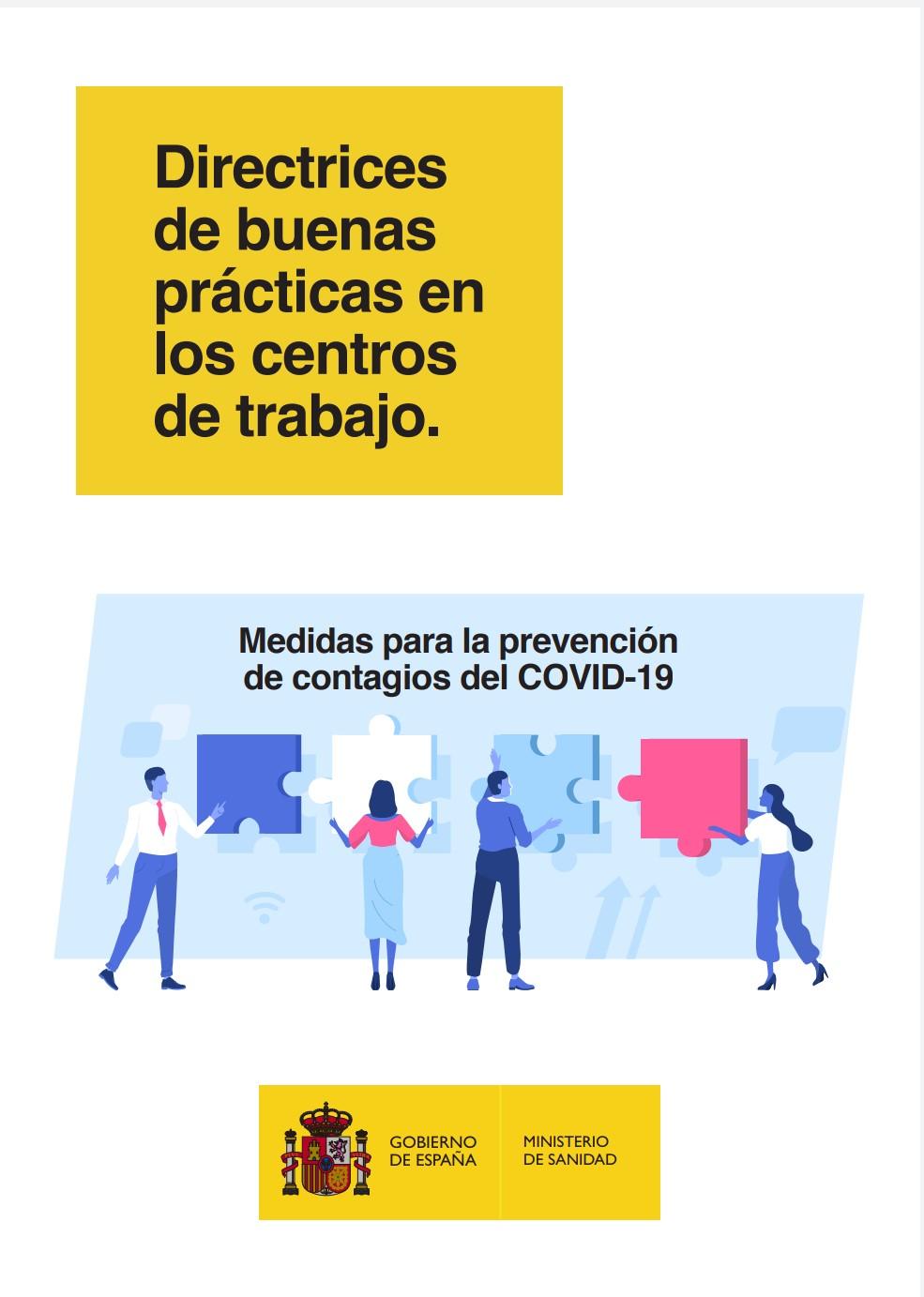 GUÍA DE DIRECTRICES DE BUENAS PRÁCTICAS EN CENTROS DE TRABAJO, PARA LA INCORPORACIÓN DE TRABAJADORES EL PRÓXIMO LUNES 13 DE ABRIL DE 2020.